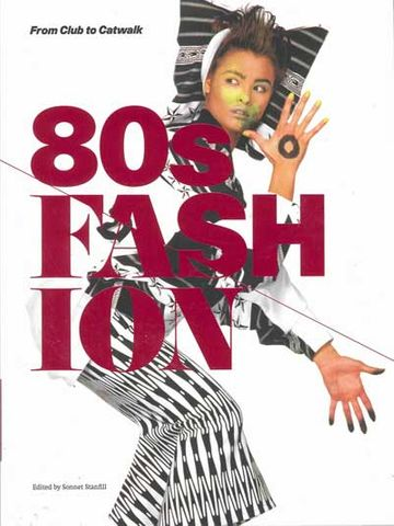 80s Fashion: From Club to Catwalk