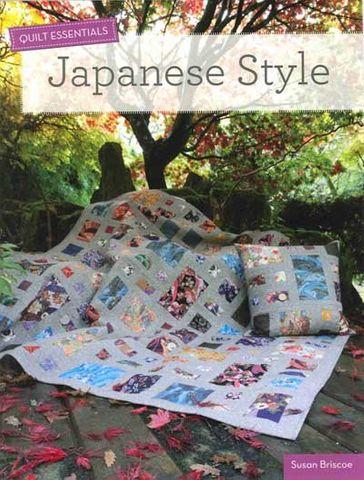 Japanese Style: Quilt Essentials