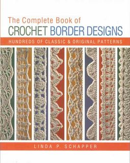 Complete Book of Crochet Border Designs