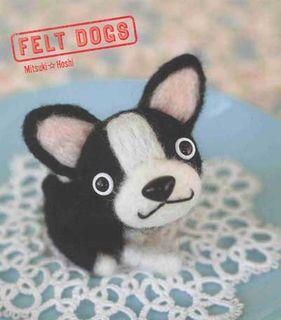 Felt Dogs