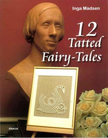 12 Tatted Fairy Tales