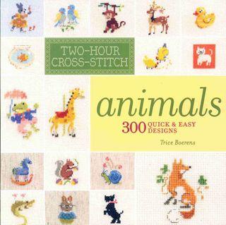 Two Hour Cross Stitch: Animals