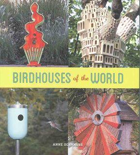 Birdhouses of the World