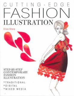 Cutting Edge Fashion Illustration