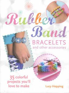 Rubber Band Bracelets & Other Accessories