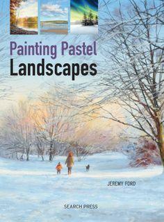 Painting Pastel Landscapes