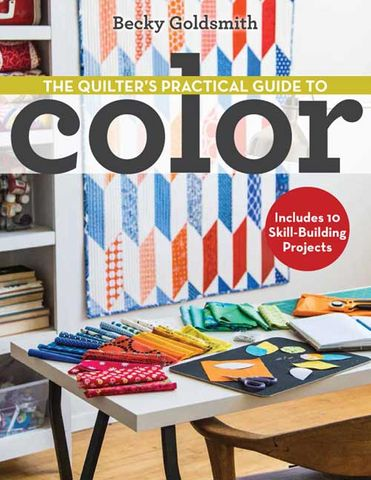 Quilter's Practical Guide to Color