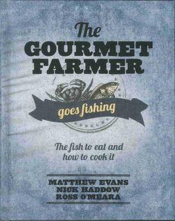 Gourmet Farmer Goes Fishing