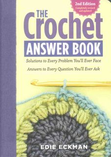 Crochet Answer Book Second Edition