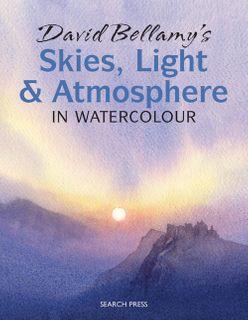David Bellamy's Skies, Light & Atmosphere in Watercolour