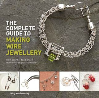 Complete Guide to Making Wire Jewellery