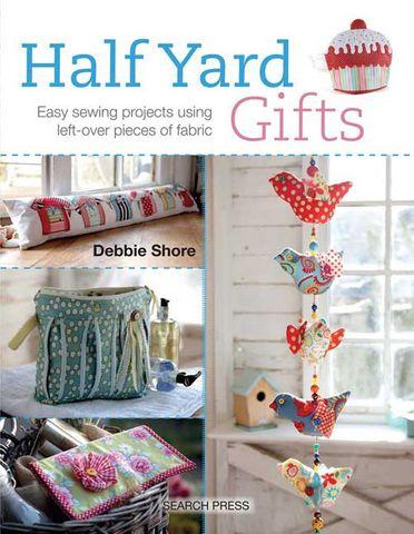Half Yard Gifts