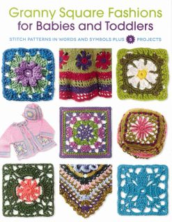 Granny Square Fashions for Babies and Toddlers