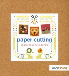 Paper Cutting: Super + Super