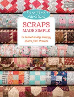 Moda All-Stars: Scraps Made Simple