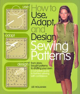 How to Use, Adapt & Design Sewing Patterns