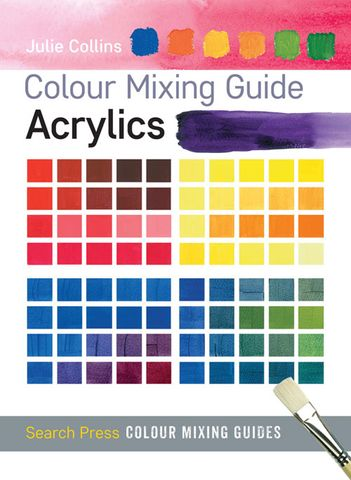 Colour Mixing Guide: Acrylics