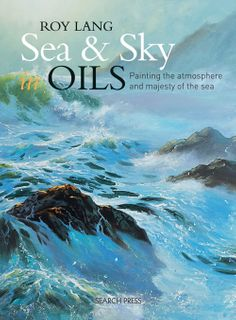 Sea & Sky in Oils