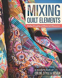 Mixing Quilt Elements