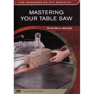 DVD-Mastering Your Tablesaw
