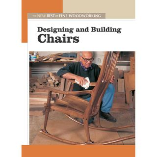 Designing & Building Chairs (FWW)