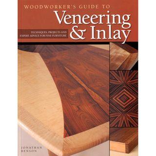 Bk - Woodworkers Guide to Veneer & Inlay