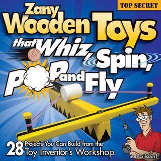 Bk-Zany toys that Whizz, Spin, Pop & Fly