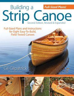 Building a Strip Canoe 2nd Edition
