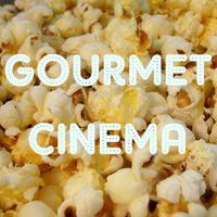 GOURMET CINEMA