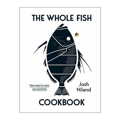 COOKBOOK THE WHOLE FISH