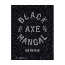 COOKBOOK BLACK AXE MANGAL, LEE TIERNAN