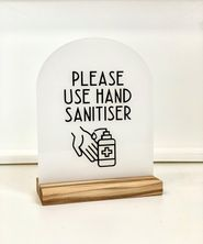 SIGN HAND SANITISER ARCH FROSTED W/STAND