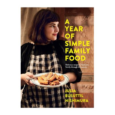 COOKBOOK, A YEAR OF SIMPLE FAMILY FOOD