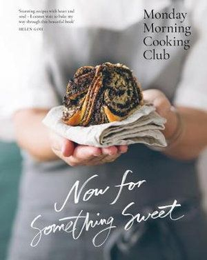 COOKBOOK, NOW FOR SOMETHING SWEET
