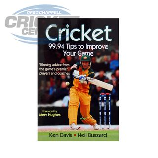 CRICKET 99.94 TIPS TO IMPROVE YOUR GAME CRICKET BOOK