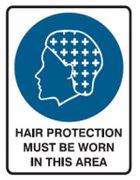 METAL SIGN: HAIR PROTECTION MUST BE WORN 225X300