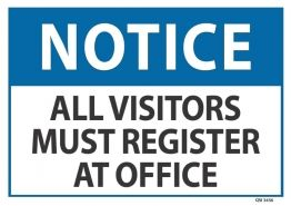 SIGN QSI ALL VISITORS MUST REGISTER AT OFFICE PVC 240mm x 340mm