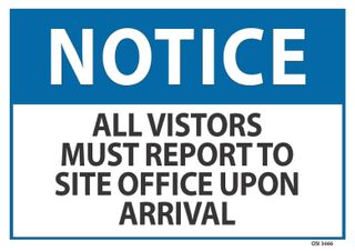 SIGN QSI ALL VISITORS MUST REPORT PVC 240mm x 340mm EA