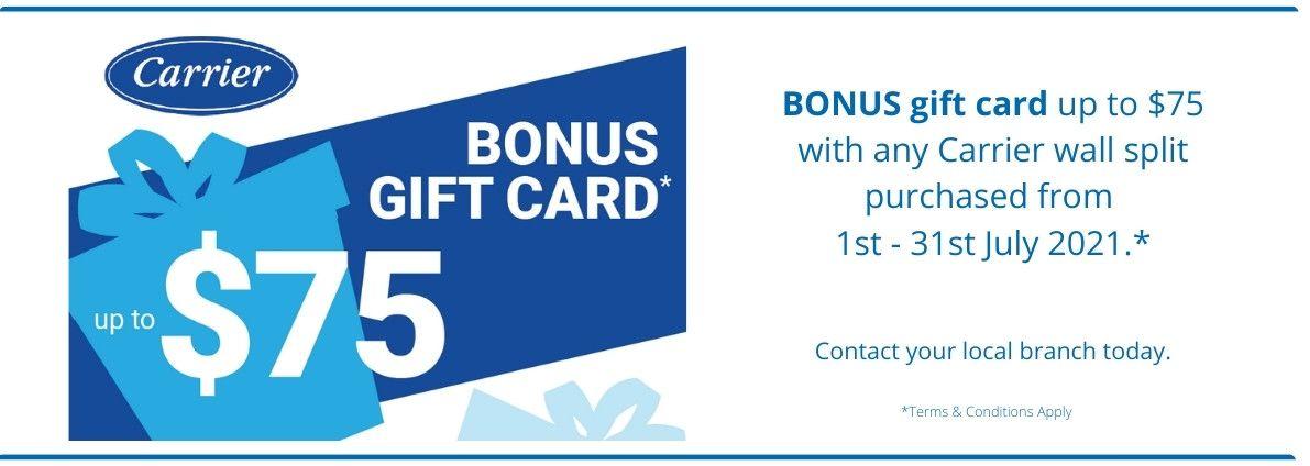 Carrier - Bonus Gift Card Promotion