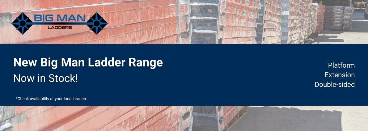 Big Man Ladder Range - Now in Stock