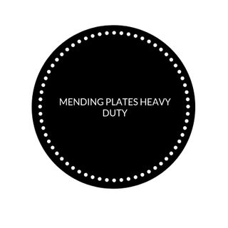 MENDING PLATES HEAVY DUTY
