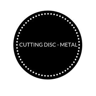 CUTTING DISC - METAL