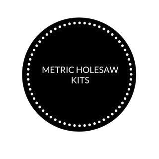 METRIC HOLESAW KITS