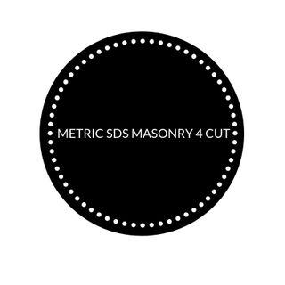 METRIC SDS MASONRY 4 CUT