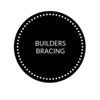 BUILDERS BRACING