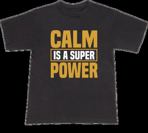 Calm Power T-shirt