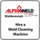 Hire a Weld Cleaner