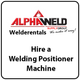 Hire a Welding Positioner