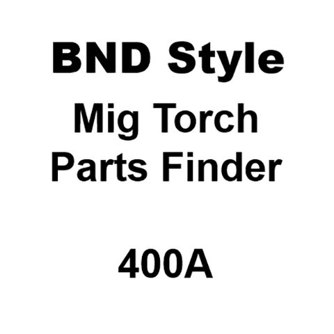 BND Style Mig Torch 400A Torch Spares