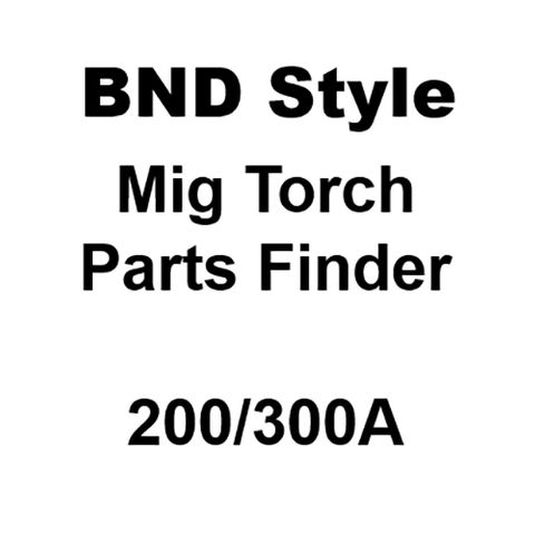 BND Style Mig Torch 200/300A Torch Spare